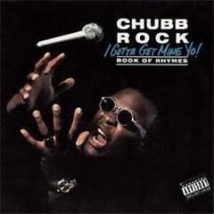 I Gotta Get Mine Yo (CD1) - Chubb Rock