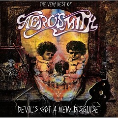 Devil's Got a New Disguise : The Very Best of Aerosmith (CD1)