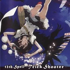 Touhou Shisou 12th Spell -Trick Shooter-