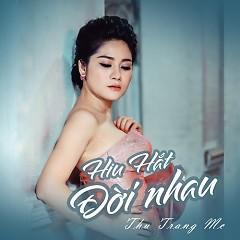 Hiu Hắt Đời Nhau (Single) - Thu Trang MC
