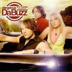 Dangerous - Da Buzz