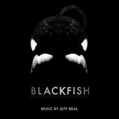 Blackfish OST - Jeff Beal