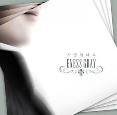 Saranghandago (사랑한다고) - Eness Gray
