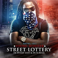 Street Lottery (CD1) - Young Scooter