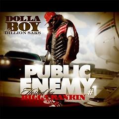 Public Enemy #1 - Dolla Boy