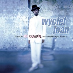 Wyclef Jean Presents The Carnival featuring Refugee Allstars (CD2) - Fugees