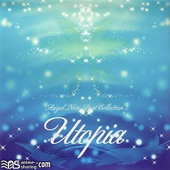 Utopia -Angel Note BEST COLLECTION II-