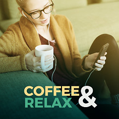 Coffee & Relax - Various Artists