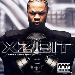 Man Vs Machine_CD2 - Xzibit