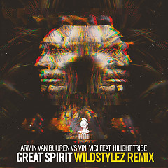 Great Spirit (Wildstylez Remix) (Single) - Armin van Buuren, Vini Vici