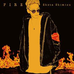 FIRE - Shimizu Shota