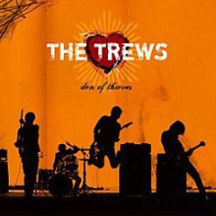 Den Of Thieves - The Trews