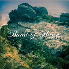 Mirage Rock (Deluxe Edition) (CD1) - Band of Horses