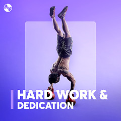 Hard Work & Dedication