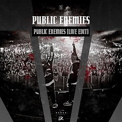 Public Enemies (Live Edit) (Single) - Public Enemies