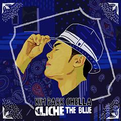 Cliche – The Blue - Kim Park Chella