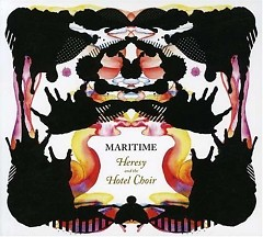 Heresy And The Hotel Choir - Maritime