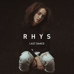 Last Dance (Single) - Rhys