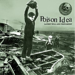 Latest Will And Testament - Poison Idea