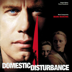 Domestic Disturbance OST  - Mark Mancina