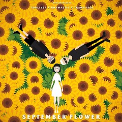September Flower (Single) - Touliver, Rhymastic, Trà My Idol