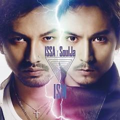 ISM - ISSA,SoulJa