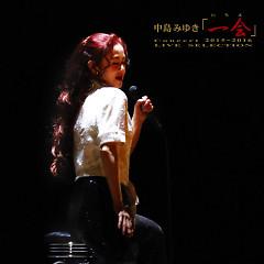 Nakajima Miyuki Concert 'Ichie' 2015-2016 - Live Selection - - Miyuki Nakajima