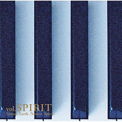 Sound. Earth. Nature. Spirit. vol. SPIRIT (CD2)