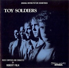 Toy Soldiers OST (Pt.2) - Robert Folk