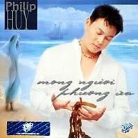 Mong Người Phương Xa  - Philip Huy
