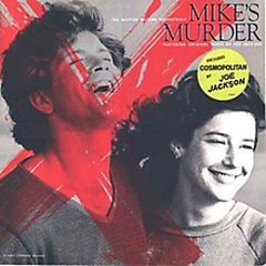 Mike's Murder (OST) - Joe Jackson