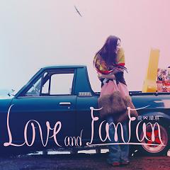 Love And Fan Fan