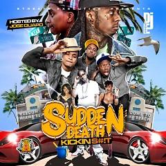 Sudden Death: Kickin' Shit (CD2)