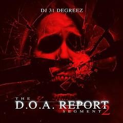 The D.O.A. Report Segment 2 (CD2)