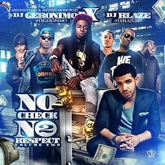 No Check, No Respect 2 (CD1)