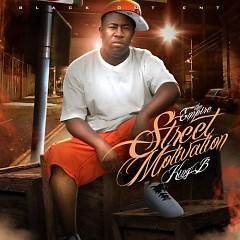 Street Motivation - King B