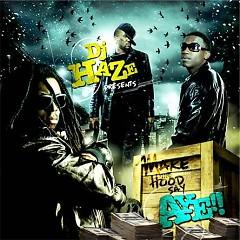 Make The Hood Say Aye! (CD1)