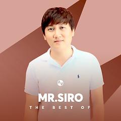Album Những Bài Hát Hay Nhất Của Mr. Siro - Mr Siro