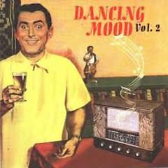 Vol. 2 - Dancing Mood