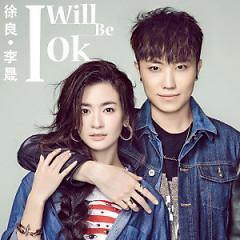 I Will Be OK (EP) - Từ Lương