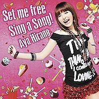 Set Me Free / Sing a Song!