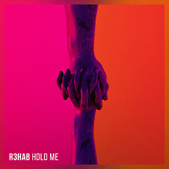 Hold Me (Single) - R3hab
