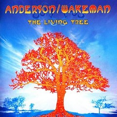 The Living Tree - Jon Anderson,Rick Wakeman