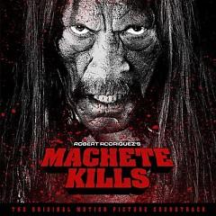Machete Kills OST (Pt.2)