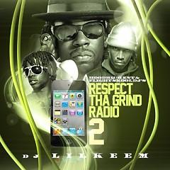 Respect Tha Grind Radio 2 (CD1)