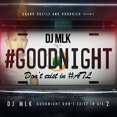 GoodNight Don't Exist In ATL 2 (CD1)