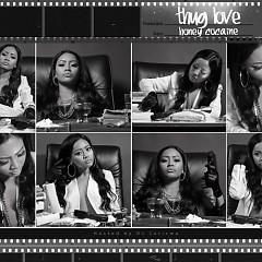 Thug Love (CD1) - Honey Cocaine