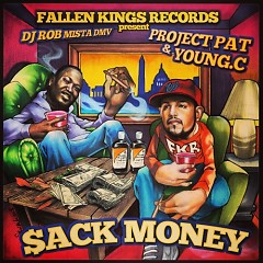 Sack Money The Mixtape - Young Champ,Project Pat