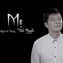 Mẹ (Single) - Tuấn Nguyễn