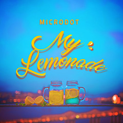 My Lemonade - Microdot